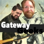 Gateway Geeks Podcast- Episode 6- Witness the Power of This Fully Armed and Operational Podcast